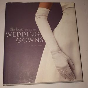 Other - The Knot Book of Wedding Gowns Carley Roney